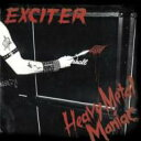 Artist Name: E - Exciter (Heavy Metal) エキサイテー / Heavy Metal Maniac 輸入盤 【CD】