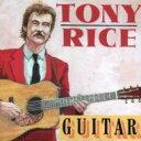 艺人名: T - Tony Rice / Guitar 輸入盤 【CD】