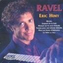 作曲家名: Ra行 - Ravel ラベル / 鏡/夜のガスパール/ハバネラ形式の小品/他 エリク・ハイミ 輸入盤 【CD】