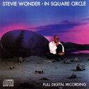 Artist Name: S - Stevie Wonder スティービーワンダー / In Square Circle 輸入盤 【CD】