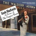 Artist Name: G - Gisele Mackenzie / In Person At The Empire Room 輸入盤 【CD】