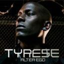 藝人名: T - Tyrese タイリース / Alter Ego 輸入盤 【CD】