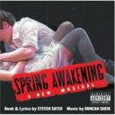 ミュージカル / Spring Awakening 輸入盤 【CD】