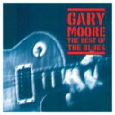 Gary Moore ゲイリームーア / Best Of The Blues 輸入盤 【CD】