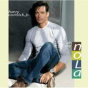 Artist Name: H - Harry Connick Jr ハリーコニックジュニア / Oh, My Nola 輸入盤 【CD】