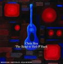 Chris Rea クリスレア / Road To Hell And Back 輸入盤 【CD】