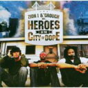 Zion I / Grouch / Heroes In The City Of Dope 輸入盤 【CD】