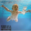 Nirvana ニルバーナ / Nevermind 【LP】