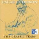 藝人名: O - Oscar Peterson オスカーピーターソン / Classic Years 輸入盤 【CD】