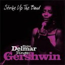Artist Name: E - 【送料無料】 Elaine Delmar / Strike Up The Band 輸入盤 【CD】