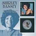 Shirley Bassey シャーリーバッシー / Nobody Does It Like Me / Love Life & Feelings 輸入盤 【CD】