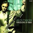 Al Dimeola アルディメオラ / Consequence Of Chaos 輸入盤 【CD】