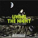 艺人名: K - Koenie / Living The Night 【CD】