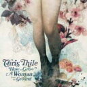Artist Name: C - 【送料無料】 Chris Thile / How To Grow A Woman From The Ground 輸入盤 【CD】