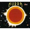 Artist Name: A - Aurra / Aurra 輸入盤 【CD】