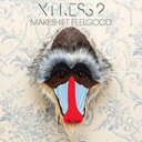 Artist Name: X - X Press 2 エクスプレスツー / Makeshift Feelgood 輸入盤 【CD】