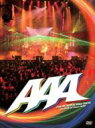 AAA トリプルエー / 2nd ATTACK at Zepp Tokyo on 29th of June 2006 【DVD】