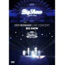 Big Bang (Korea) ビッグ・バン / 2009 Bigbang Live C