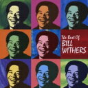 Artist Name: B - Bill Withers ビルウィザース / Best Of 【CD】