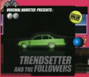 Artist Name: O - Original Hamster / Trendsetter And The Followers 輸入盤 【CD】
