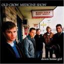 艺人名: O - Old Crow Medicine Show / Down Home Girl 輸入盤 【CDS】