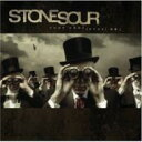 Artist Name: S - Stone Sour ストーンサワー / Come What(Ever) May 輸入盤 【CD】