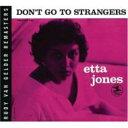 Artist Name: E - Etta Jones エッタジョーンズ / Don't Go To Strangers 輸入盤 【CD】
