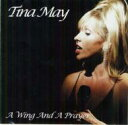 Artist Name: T - 【送料無料】 Tina May / Wing & A Prayer 輸入盤 【CD】