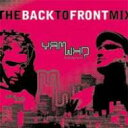 Artist Name: Y - Yam Who / Back To Front Mix 輸入盤 【CD】