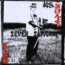 Seven Samurai's / みなさん、ごきげんよう SEVEN SAMURAI 【CD】