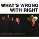 Artist Name: H - Hacienda Brothers / What's Wrong With Right 輸入盤 【CD】