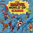 艺人名: M - 【送料無料】 Marvel World Of Icarus / Marvel World Of Icarus 【CD】