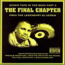 Dj Screw / Screw Tape In The Deck: Pt 3: Final Chapter 輸入盤 【CD】