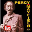 藝人名: P - Percy Mayfield / Live 輸入盤 【CD】