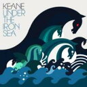 艺人名: K - Keane (UK) キーン / Under The Iron Sea 輸入盤 【CD】