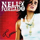 Artist Name: N - Nelly Furtado ネリーファタード / Loose 輸入盤 【CD】