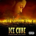"""Artist Name: I - 【送料無料】 Ice Cube アイスキューブ / """"Laugh Now, Cry Later"""" 輸入盤 【CD】"""