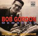 Artist Name: B - Bob Gordon / Memorial With Harpter: Montro 輸入盤 【CD】