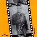 【送料無料】Louis Jordan ルイ・ジョーダン / Louis Jordan On Film 1942-1945 輸入盤 【CD】
