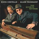 Elvis Costello / Allen Toussaint / River In Reverse 輸入盤 【CD】