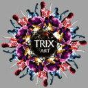 【送料無料】 TRIX トリックス / Art 【CD】