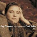 艺人名: F - Fay Claassen / Sings Two Portraits Of Chet Baker: 1 【CD】