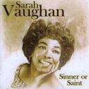 藝人名: S - Sarah Vaughan サラボーン / Sinner Or Saint 輸入盤 【CD】