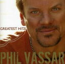 Artist Name: P - Phil Vassar / Greatest Hits 輸入盤 【CD】
