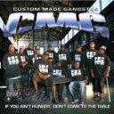 艺人名: L - Lil'keke リルケケ / Custom Made Gangstas: If You Ain't Hungry 輸入盤 【CD】