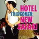 Tribecker / HOTEL NEW SAFARI 【CD】