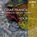 作曲家名: Ha行 - 【送料無料】 Franck フランク / オルガン作品全集 Vol.3 ハンス=エバーハルト・ロス(2SACD) 輸入盤 【SACD】