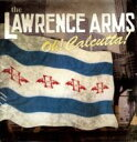 Lawrence Arms / Oh Calcutta 【LP】