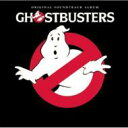 ゴーストバスターズ / Ghostbusters 輸入盤 【CD】