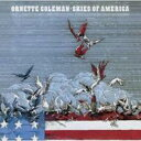 Artist Name: O - Ornette Coleman オーネットコールマン / Skies Of America: アメリカの空 【CD】